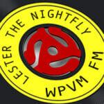 Lester-The-Nightfly WPVMFM